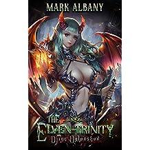 Djinn Unleashed (The Elven-Trinity Book 1)