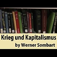 Krieg und Kapitalismus (German Edition)