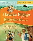Historias bíblicas para niños / Bible Stories for Kids (bilingüe / bilingual) (Spanish Edition)