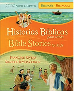 Historias bíblicas para niños / Bible Stories for Kids (bilingüe / bilingual) (Spanish