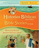 img - for Historias b blicas para ni os / Bible Stories for Kids (biling e / bilingual) (Spanish Edition) book / textbook / text book