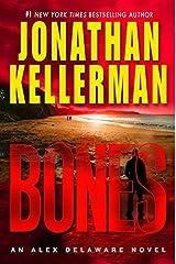 Bones: An Alex Delaware Novel Kindle Edition