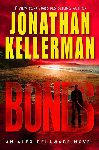 Bones Scary - Bones: An Alex Delaware Novel