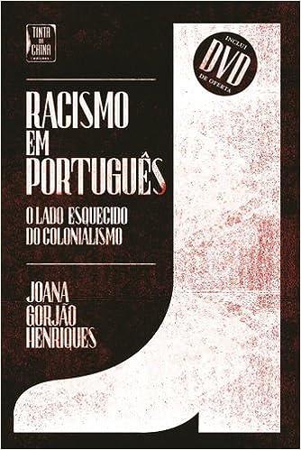 Racismo Em Português: Amazon.es: Joana Gorjão Henriques: Libros en idiomas extranjeros