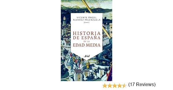 Historia de España de la Edad Media (Ariel): Amazon.es: Álvarez Palenzuela, Vicente Ángel: Libros