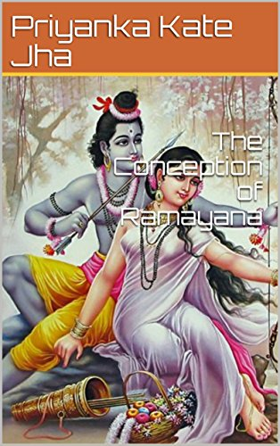 The Conception of Ramayana
