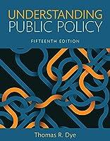 Understanding Public Policy, Books a la Carte (15th Edition)