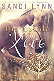 The Upside Of Love (Love Series, 2)