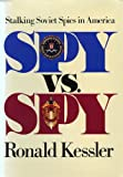 Spy vs. Spy, Ronald Kessler, 0671679678