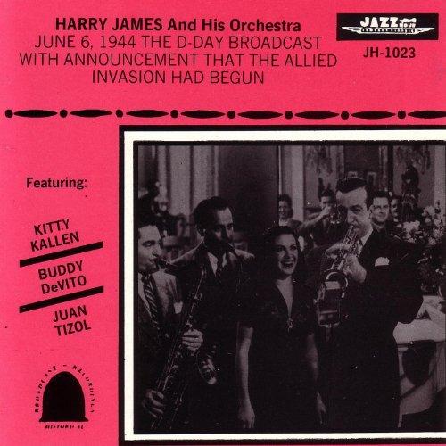 D-Day Broadcast - June 6, - James Harry Jazz
