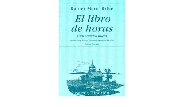 El Libro de Horas (Spanish Edition): Rainer Maria Rilke ...