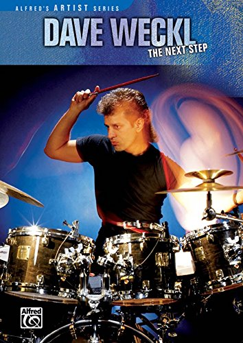 Dave Weckl: The Next Step [Instant Access]