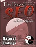 The Dao of SEO, Kenneth Sproul, 1435714199