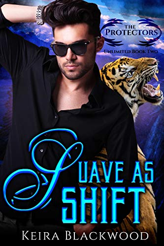 Suave as Shift: A Shifter Paranormal Romance (The Protectors Unlimited Book 2) by [Blackwood, Keira]
