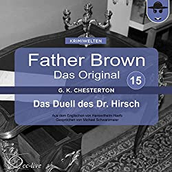 Das Duell des Dr. Hirsch (Father Brown - Das Original 15)
