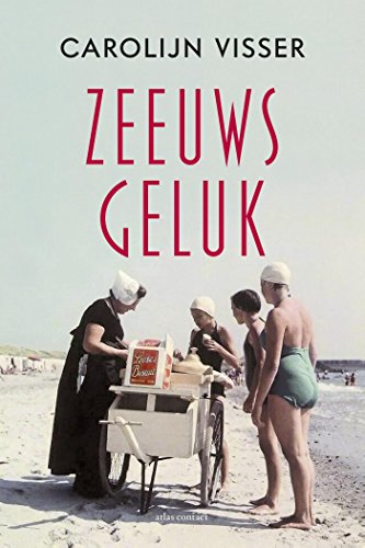 Zeeuws geluk (Dutch Edition) ()