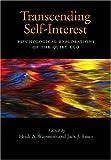 Transcending Self-Interest, , 1433803402