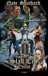 The Slab City Event
