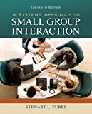 img - for A Systems Approach to Small Group Interaction (Communication) book / textbook / text book