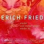 wieder / und immer wieder / wieder du: Liebesgedichte | Erich Fried