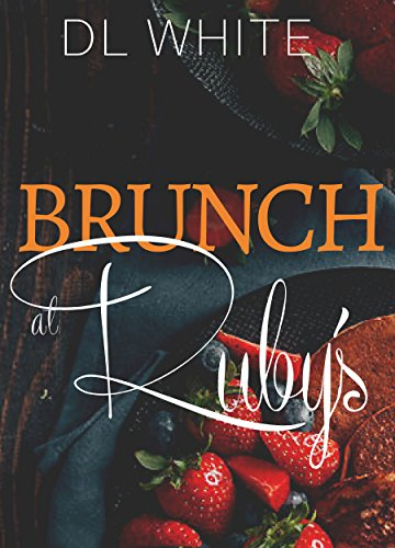 Brunch at Ruby's by [White, DL]