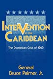 img - for Intervention in the Caribbean: The Dominican Crisis of 1965 (Agricultural History and Rural) book / textbook / text book