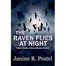 The Raven Flies at Night (Father Gunter, Demon Hunter Book 2)