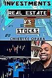 Investments: Real Estate vs Stocks