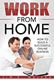 #8: Passive Income: Work From Home - How To Build A Successful Online Business (online business idea, investment, business online, investment news, starting an online business)