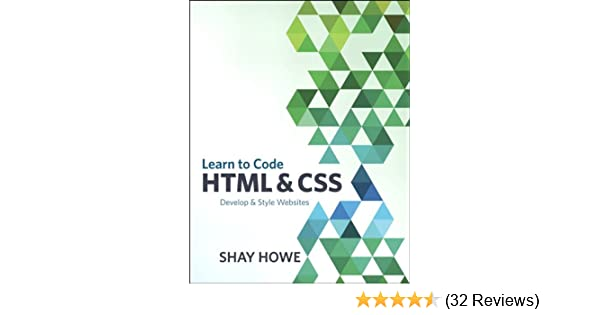 Amazon.com: Learn to Code HTML and CSS: Develop and Style Websites on warehouse entrance design, warehouse floor design, warehouse interior design, warehouse garage design, warehouse home design, warehouse exterior design, warehouse ceiling design, warehouse office design, warehouse facade design, warehouse kitchen design, warehouse roof design,