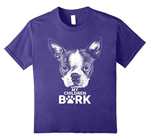 Kids Boston Terrier My Children Bark Dog Shirt 8 - Store Boston Kids
