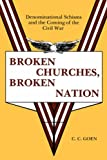 img - for BROKEN CHURCHES, BROKEN NATION book / textbook / text book