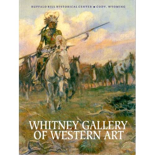 Whitney Gallery of Western art (Buffalo Bill Historical Center) Sarah E Boehme