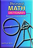 Illustrated Math Dictionary, Judith De Klerk, 0673599590
