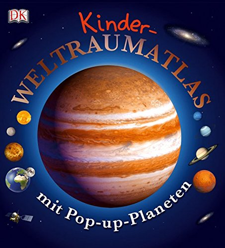 Kinder-Weltraumatlas mit Pop-up-Planeten Gebundenes Buch – 1. Januar 2011 Marie Greenwood Dorling Kindersley 3831017689 467/01768