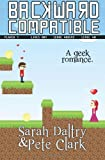 Backward Compatible, Sarah Daltry and Pete Clark, 1494430576