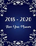 2018 - 2020 Three Year Planner: Monthly Schedule Organizer - Agenda Planner For The Next Three Years, 36 Months Calendar, Appointment Notebook, ... Setting, Happiness Gratitude Book (Volume 1)
