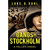 Gangs of Stockholm: A Fallen Angel