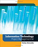 img - for Information Technology Project Management (with Microsoft Project 2007 CD-ROM) book / textbook / text book