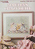 img - for Ma Ella's crazy quilt Book 2 (Leisure Arts leaflet 709) book / textbook / text book