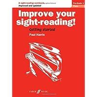 Piano: Pre Grade 1 (Improve Your Sight-reading!)