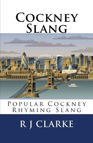 Cockney Slang: Popular Cockney Rhyming Slang
