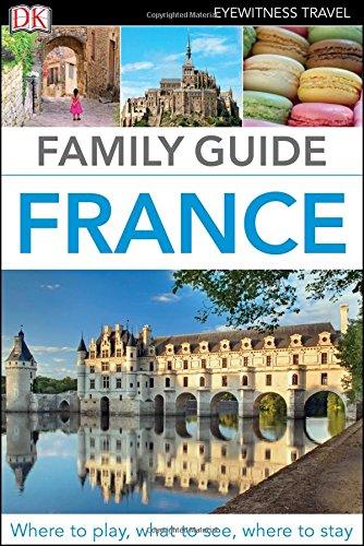 Family Guide France Eyewitness Travel