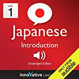 Learn Japanese - Level 1: Introduction to Japanese, Volume 1: Lessons 1-25: Introduction Japanese #1