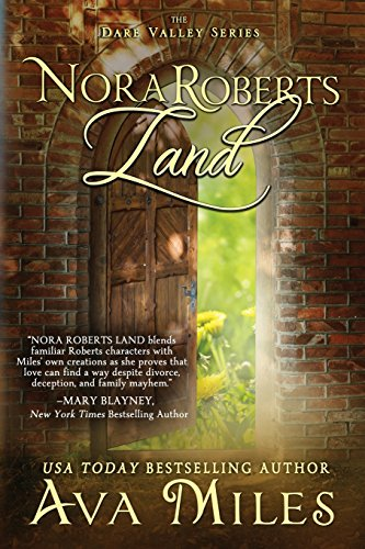 Nora Roberts Land (Dare Valley) by NLA Digital LLC