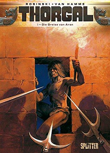 Thorgal. Band 3: Die Greise von Aran