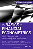 The Basics of Financial Econometrics, Frank J. Fabozzi and Bala G. Arshanapalli, 111857320X