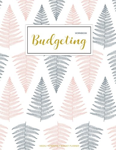 Budgeting Workbook: Finance Monthly & Weekly Budget Planner Expense Tracker Bill Organizer Journal Notebook | Budget Planning |   Budget Worksheets ... (Expense Tracker Budget Planner) (Volume 1) (Best Notebook For The Money)