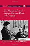 The Narrative Arts of Tianjin: Between Music and Language (SOAS Musicology Series)