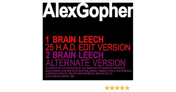 REMIX MIND BUGGED LEECH TÉLÉCHARGER BRAIN GOPHER ALEX